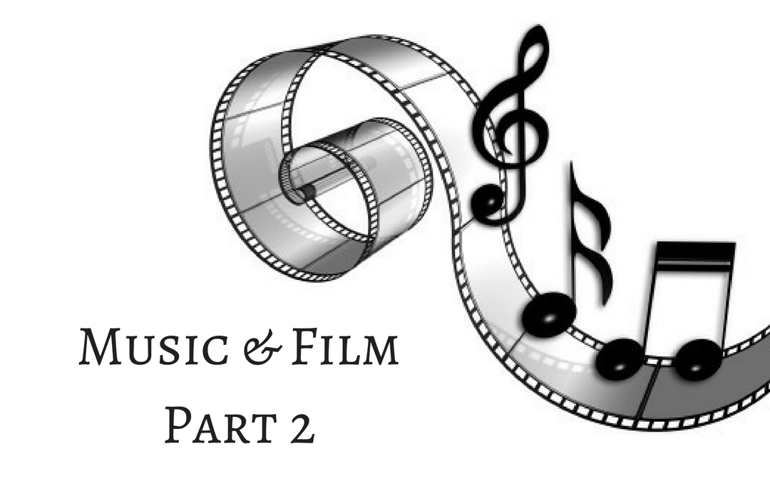 Music and Film: Part Two