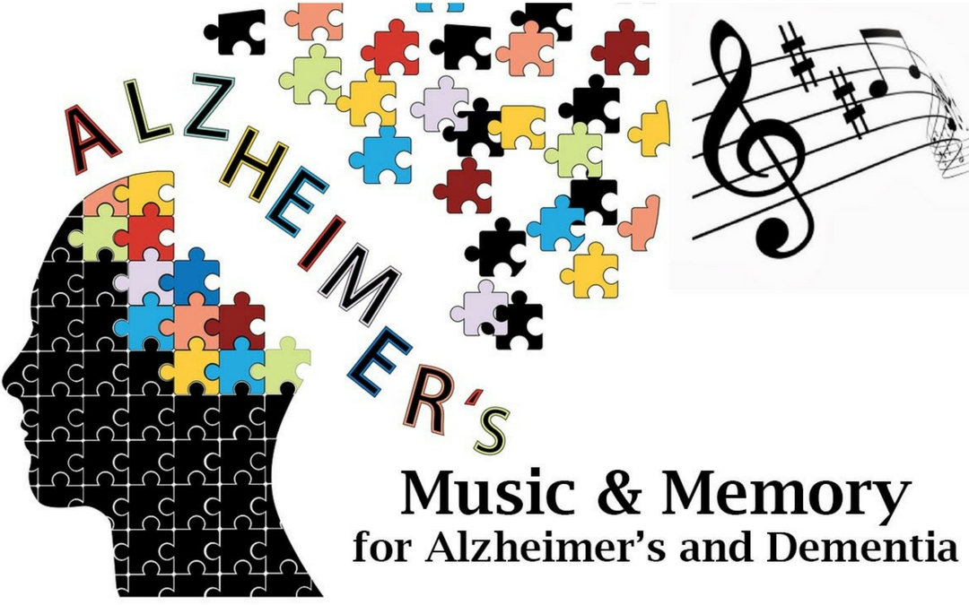 Music and Memory for Alzheimers and Dementia
